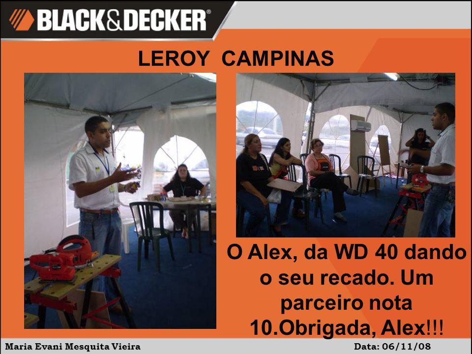 LEROY CAMPINAS O Alex, da WD 40 dando o seu recado.