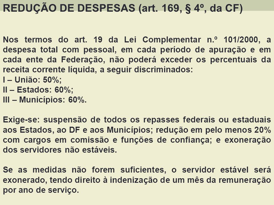 REDUÇÃO DE DESPESAS (art. 169, § 4º, da CF)