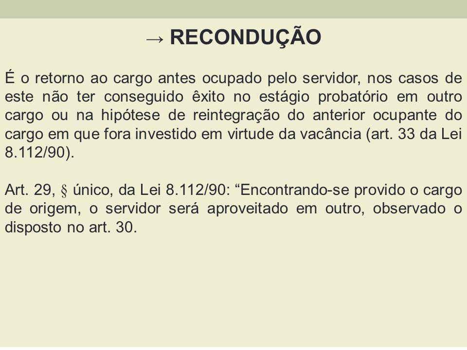 → RECONDUÇÃO