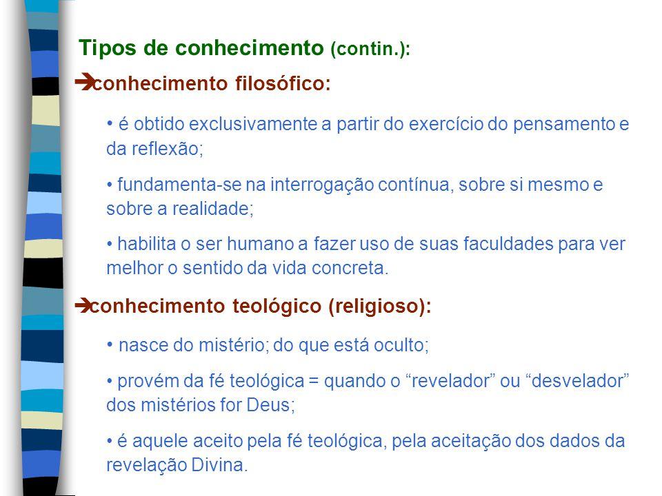 Tipos de conhecimento (contin.):