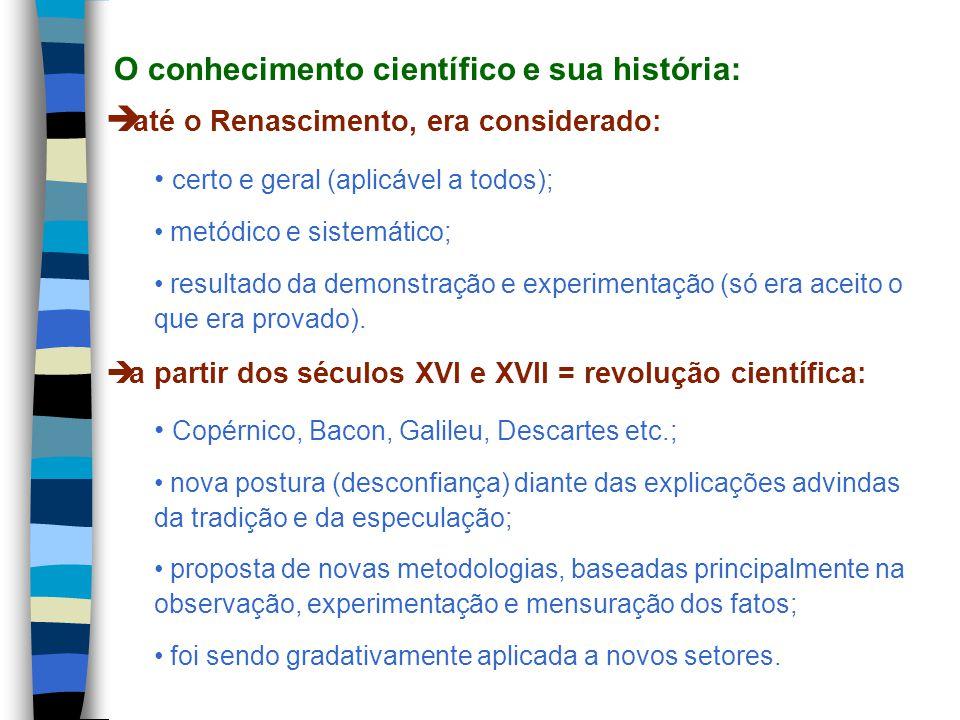 O conhecimento científico e sua história: