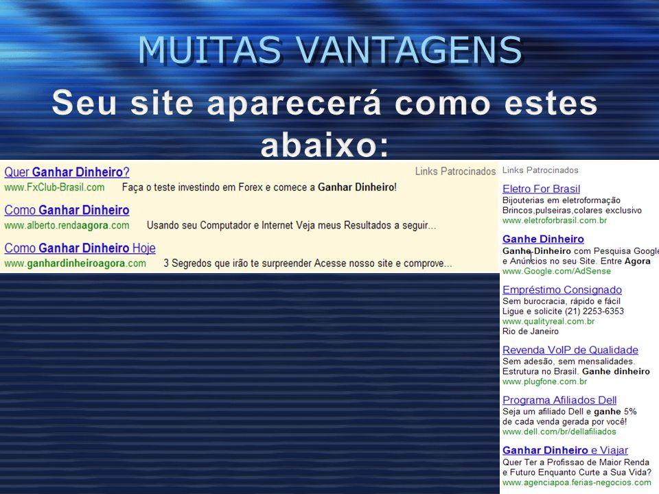 Seu site aparecerá como estes abaixo: