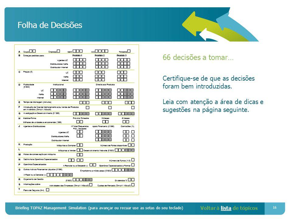 Folha de Decisões 66 decisões a tomar…