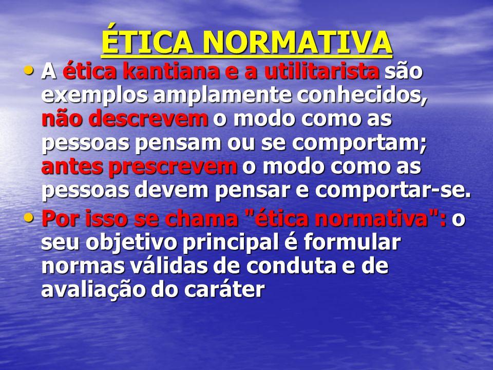 ÉTICA NORMATIVA