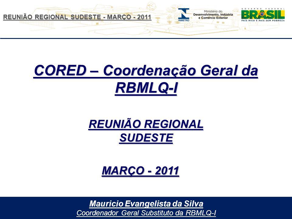 CORED – Coordenação Geral da RBMLQ-I