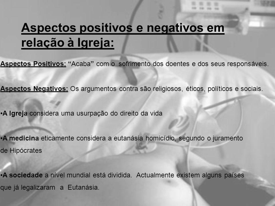 Aspectos positivos e negativos em relação à Igreja: