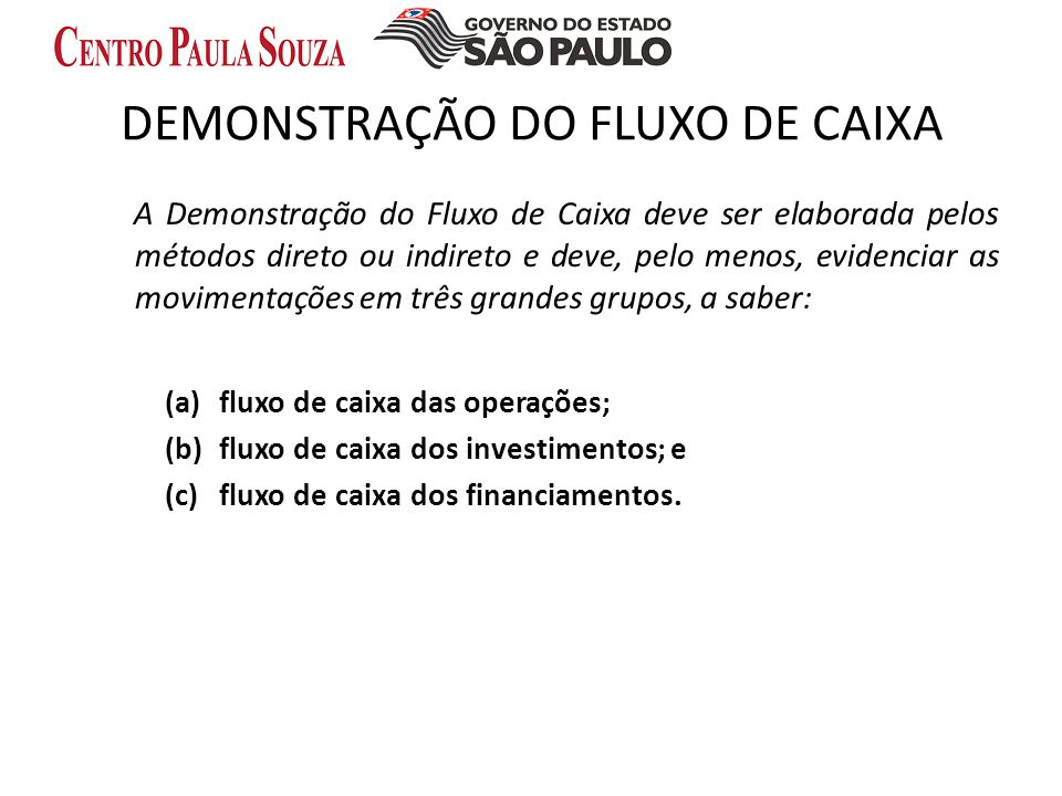 DEMONSTRAÇÃO DO FLUXO DE CAIXA