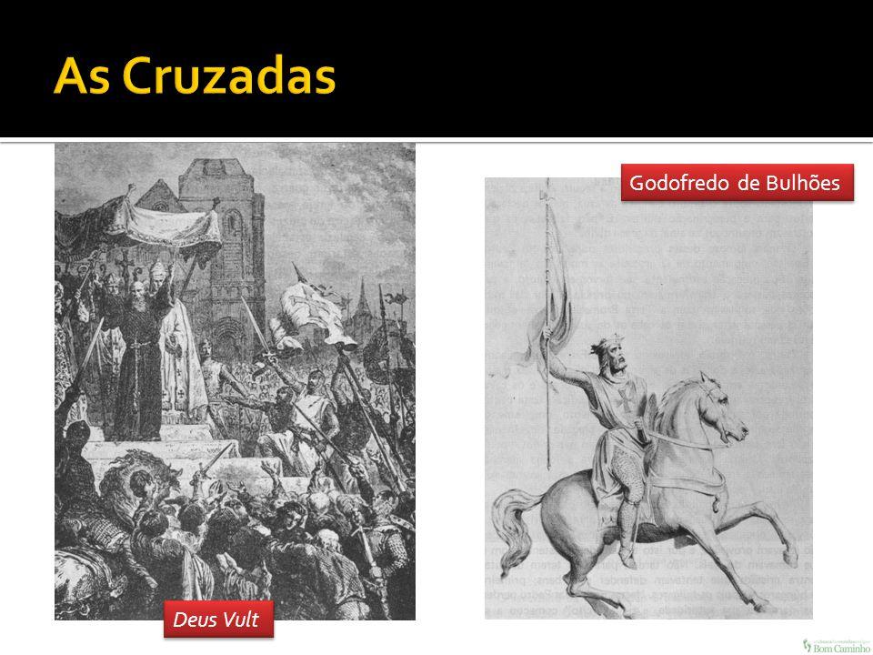 As Cruzadas Godofredo de Bulhões Deus Vult