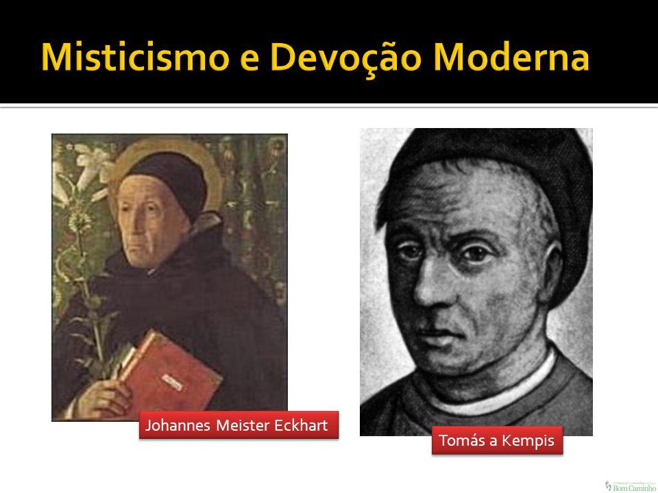 Misticismo e Devoção Moderna