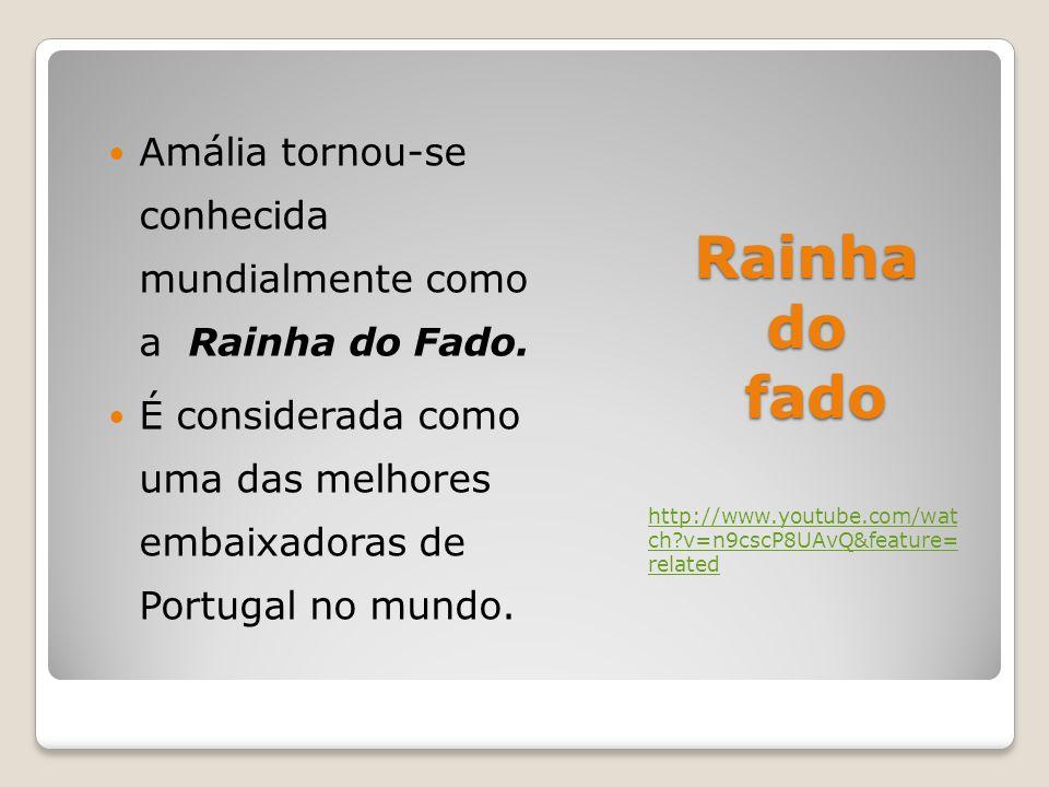 Rainha do fado Amália tornou-se conhecida mundialmente como a Rainha do Fado.