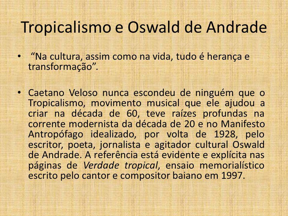 Tropicalismo e Oswald de Andrade