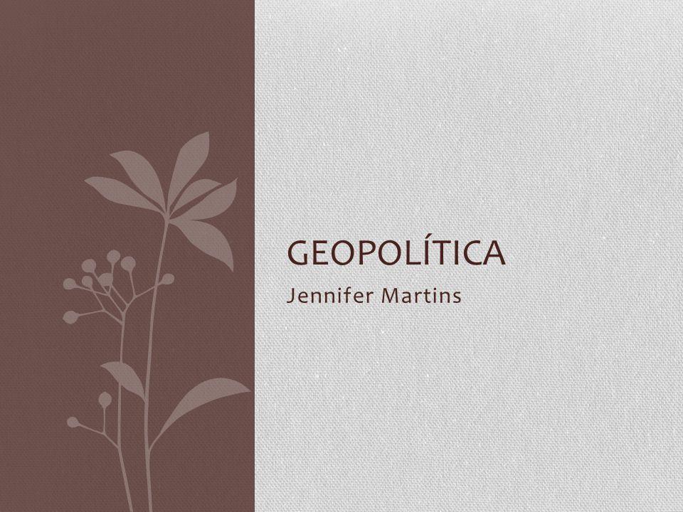 Geopolítica Jennifer Martins