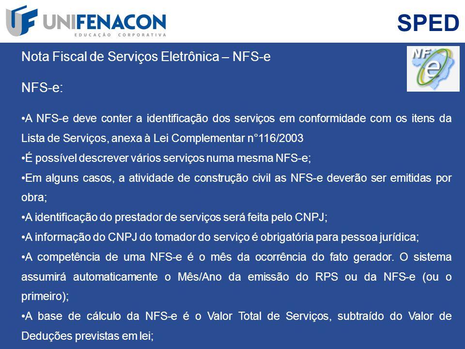 SPED Nota Fiscal de Serviços Eletrônica – NFS-e NFS-e:
