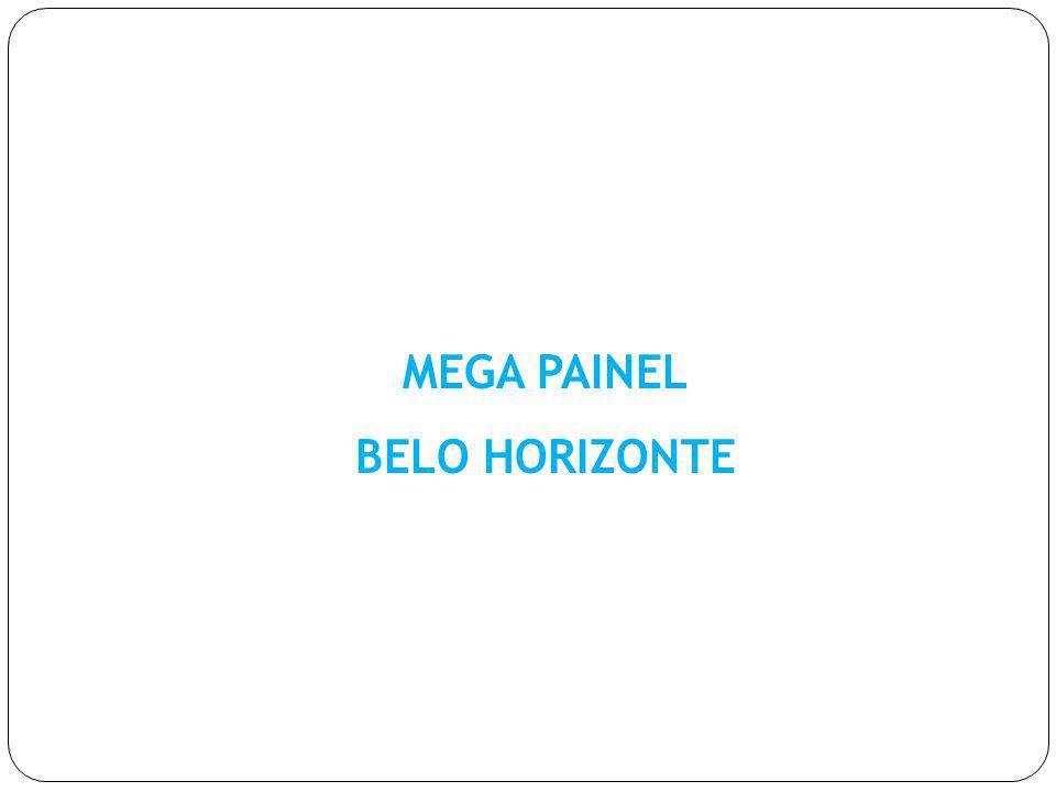 MEGA PAINEL BELO HORIZONTE