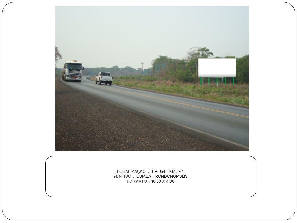 SENTIDO : CUIABÁ - RONDONÓPOLIS