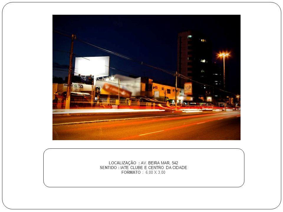 LOCALIZAÇÃO : AV. BEIRA MAR, 542