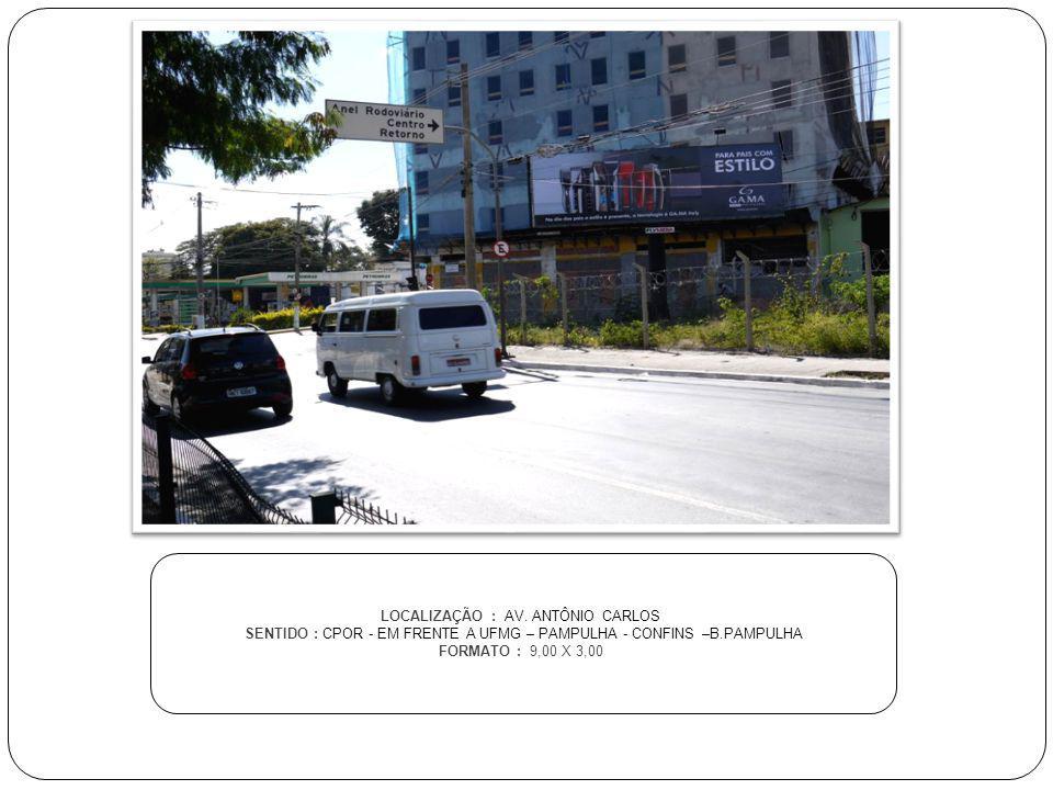 LOCALIZAÇÃO : AV. ANTÔNIO CARLOS