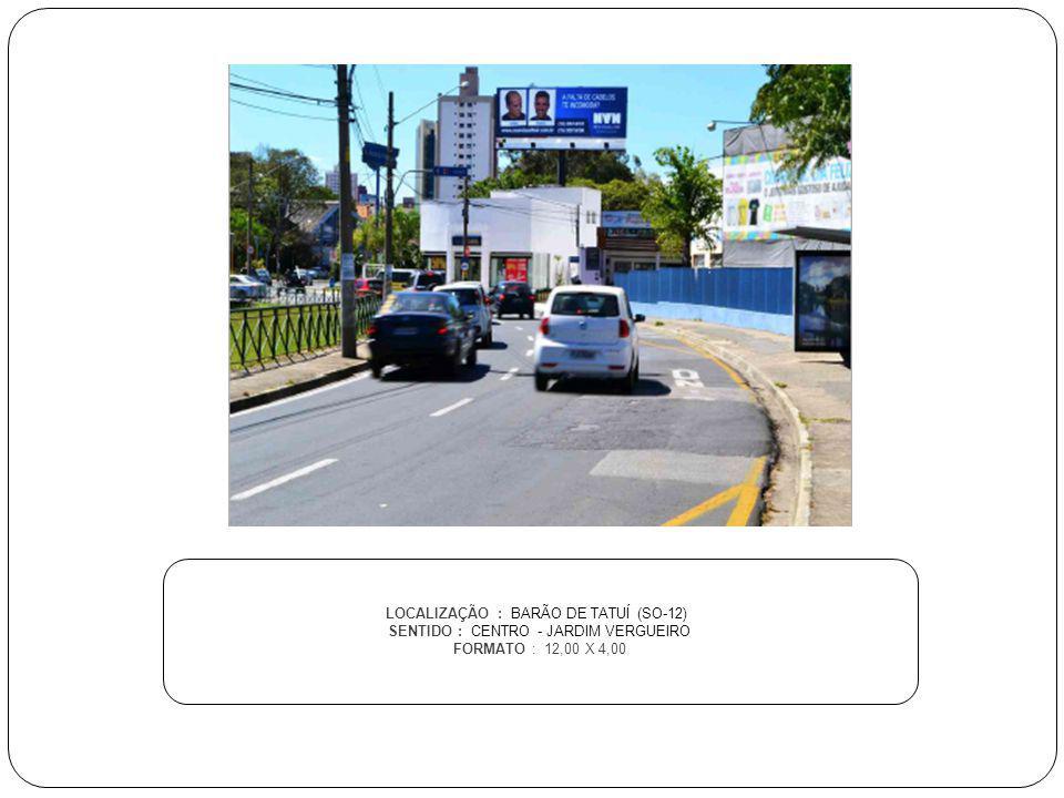 LOCALIZAÇÃO : BARÃO DE TATUÍ (SO-12)