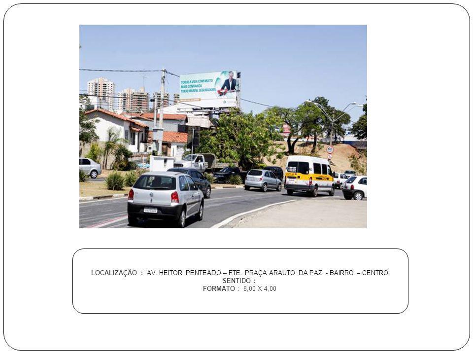 LOCALIZAÇÃO : AV. HEITOR PENTEADO – FTE