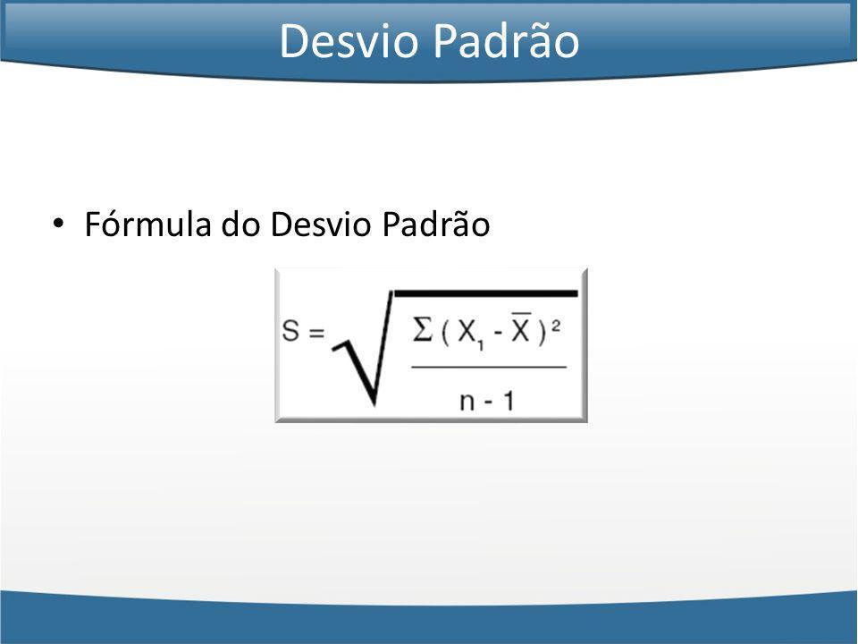 Desvio Padrão Fórmula do Desvio Padrão