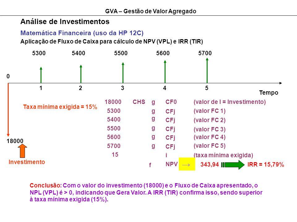 → Análise de Investimentos Matemática Financeira (uso da HP 12C)
