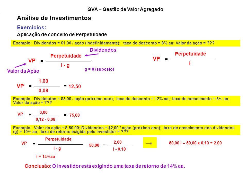 → Análise de Investimentos Exercícios: VP VP VP