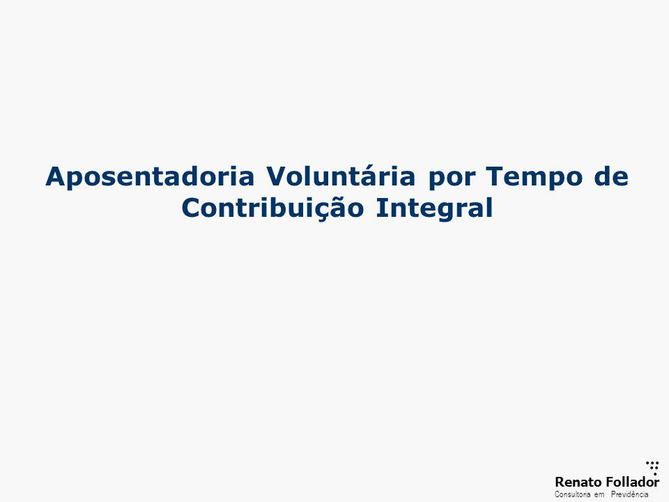 Aposentadoria Voluntária por Tempo de Contribuição Integral