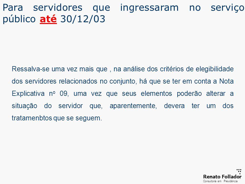 Para servidores que ingressaram no serviço público até 30/12/03