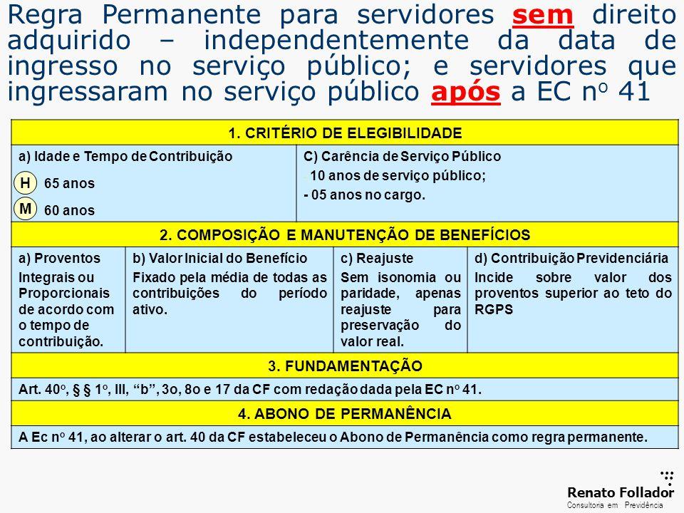 1. CRITÉRIO DE ELEGIBILIDADE 2. COMPOSIÇÃO E MANUTENÇÃO DE BENEFÍCIOS