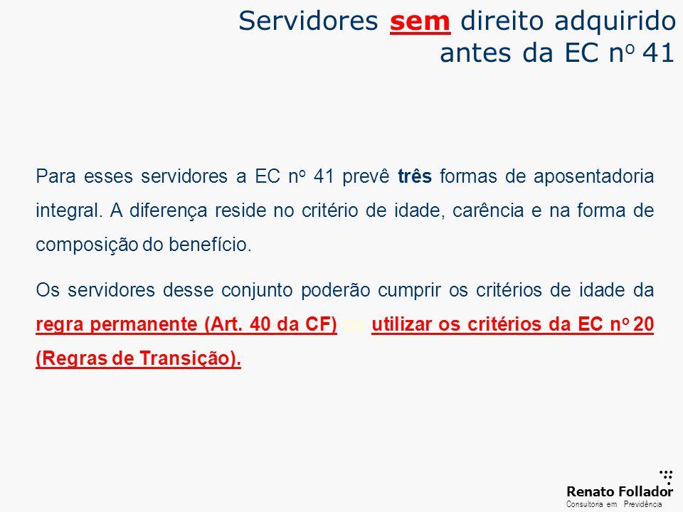 Servidores sem direito adquirido antes da EC no 41