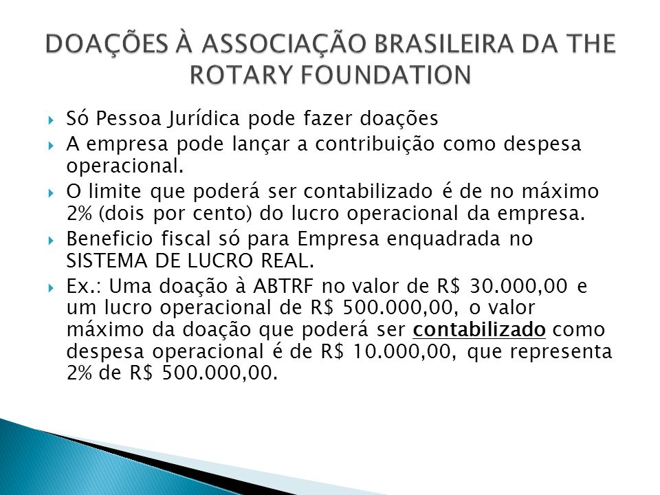 DOAÇÕES À ASSOCIAÇÃO BRASILEIRA DA THE ROTARY FOUNDATION