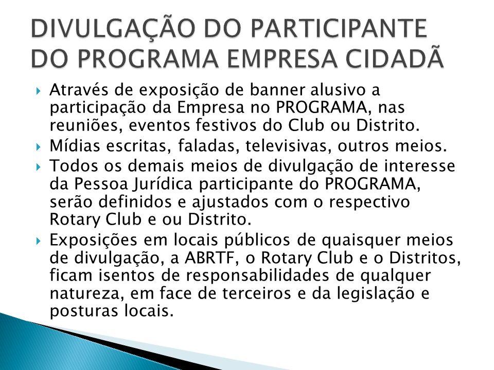 DIVULGAÇÃO DO PARTICIPANTE DO PROGRAMA EMPRESA CIDADÃ