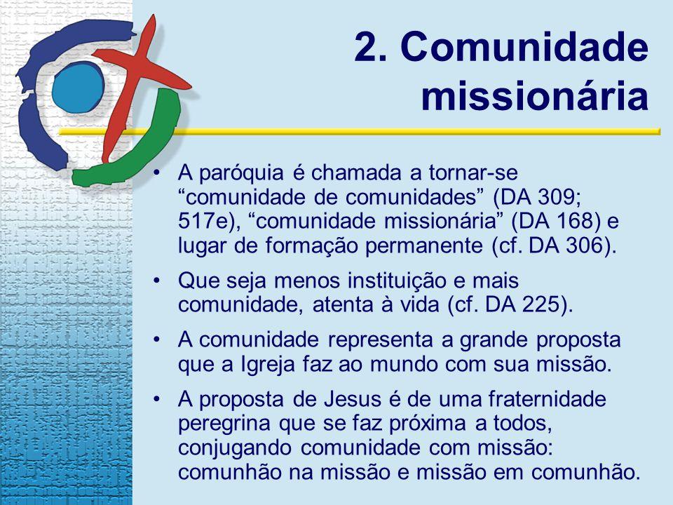 2. Comunidade missionária
