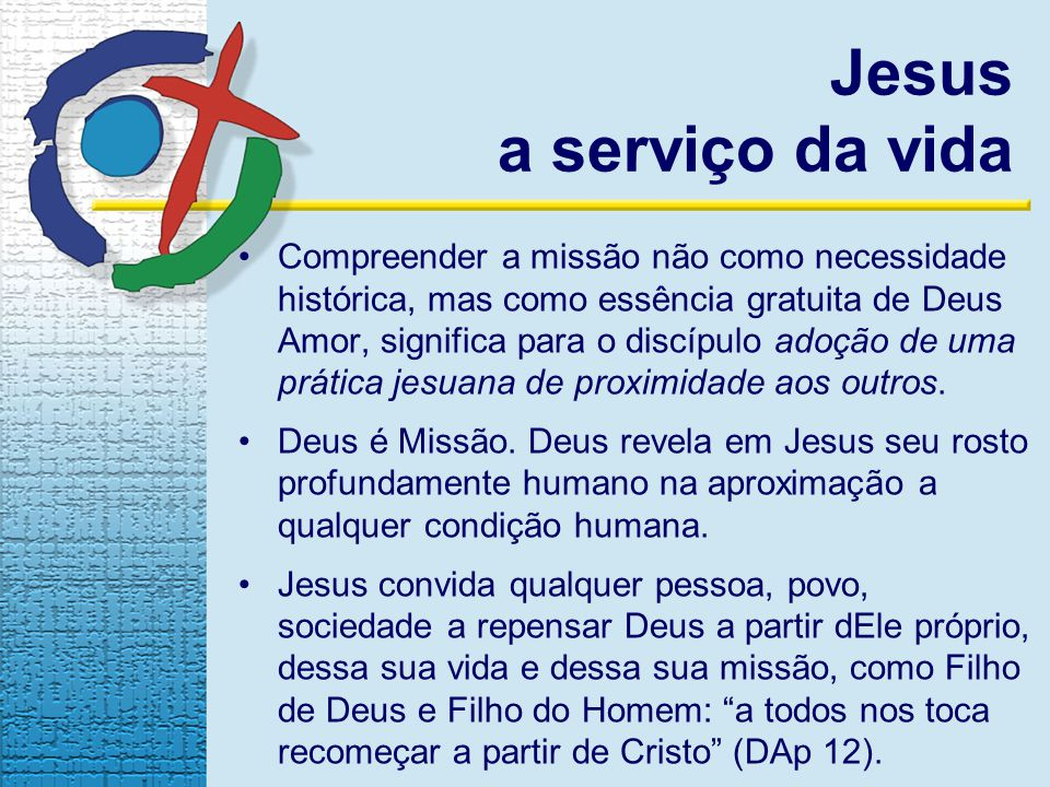 Jesus a serviço da vida