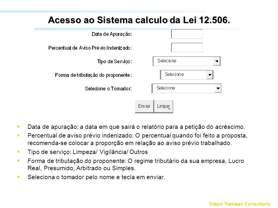 Acesso ao Sistema calculo da Lei 12.506.