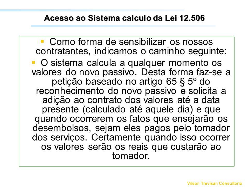 Acesso ao Sistema calculo da Lei 12.506