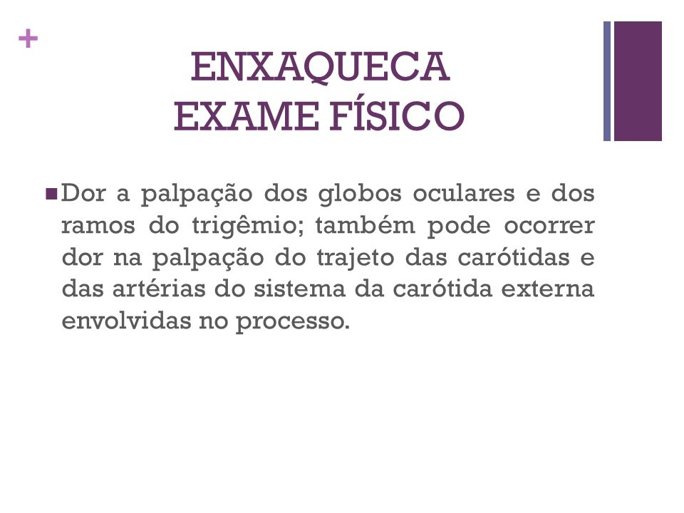 ENXAQUECA EXAME FÍSICO