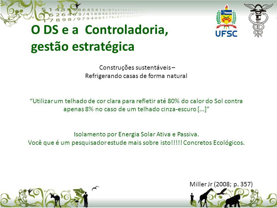 O DS e a Controladoria, gestão estratégica Construções sustentáveis –