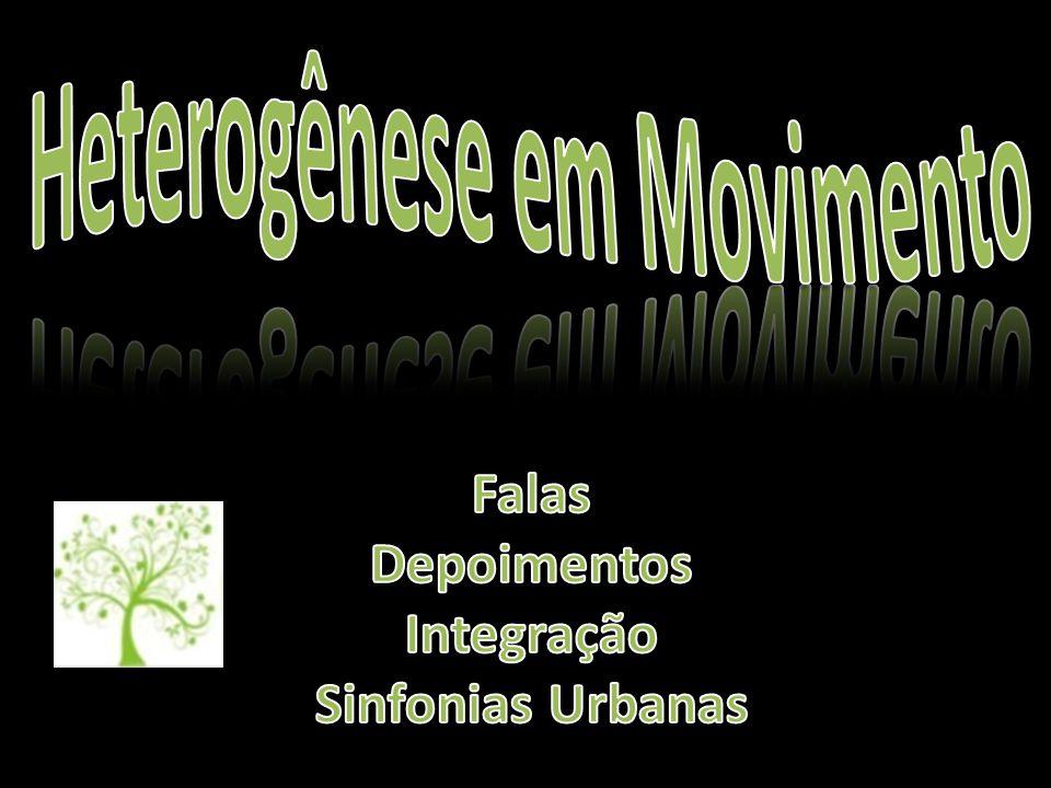Heterogênese em Movimento