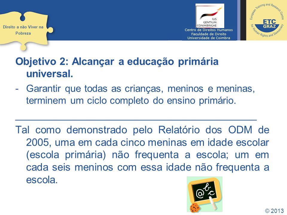 Objetivo 2: Alcançar a educação primária universal.
