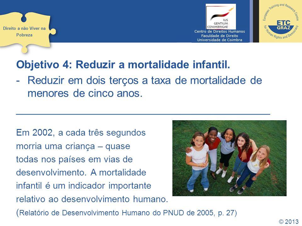 Objetivo 4: Reduzir a mortalidade infantil.