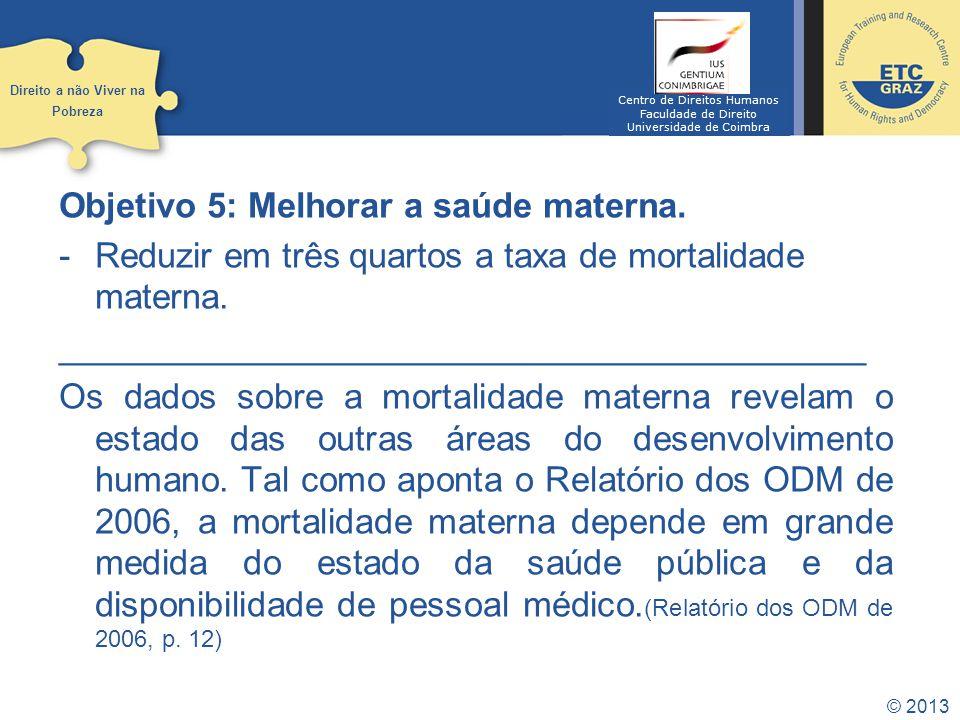 Objetivo 5: Melhorar a saúde materna.