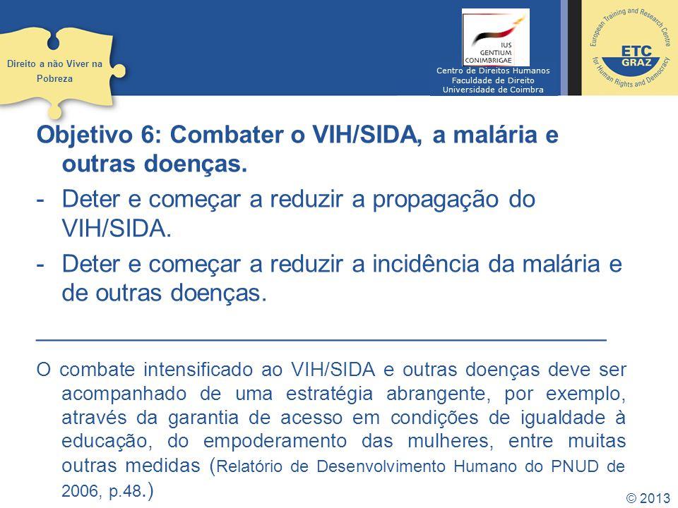 Objetivo 6: Combater o VIH/SIDA, a malária e outras doenças.