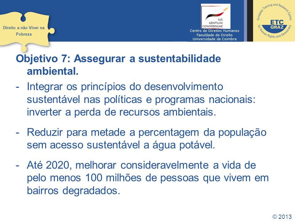 Objetivo 7: Assegurar a sustentabilidade ambiental.