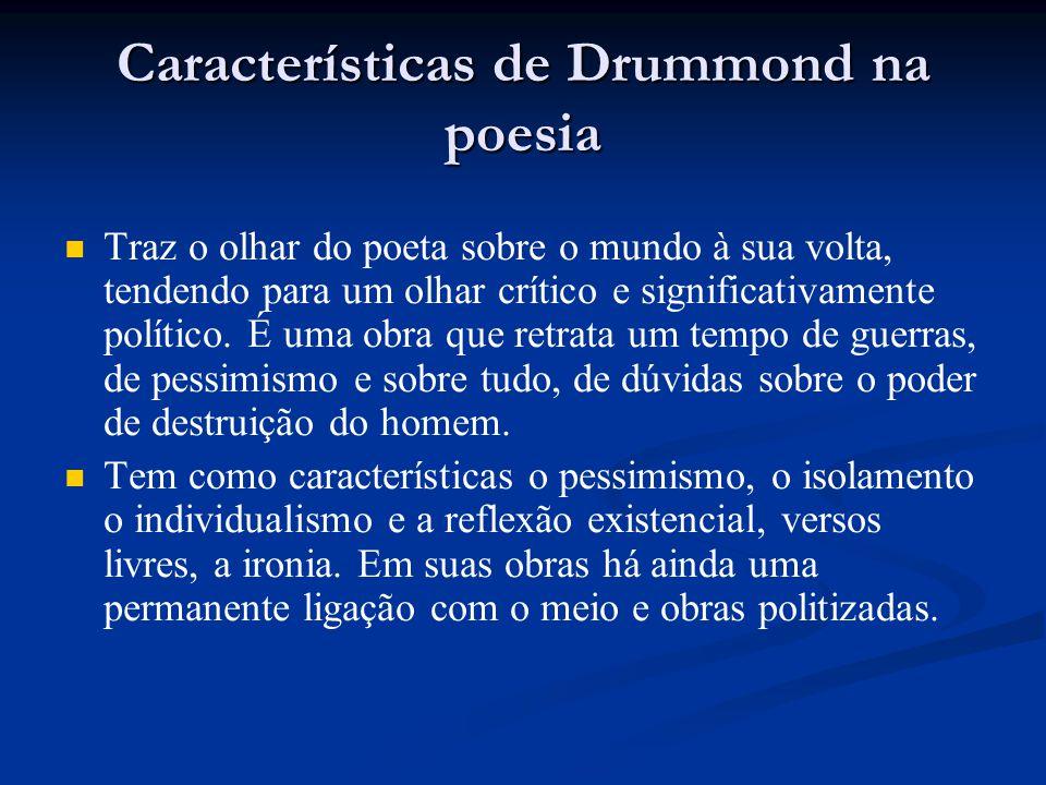 Características de Drummond na poesia