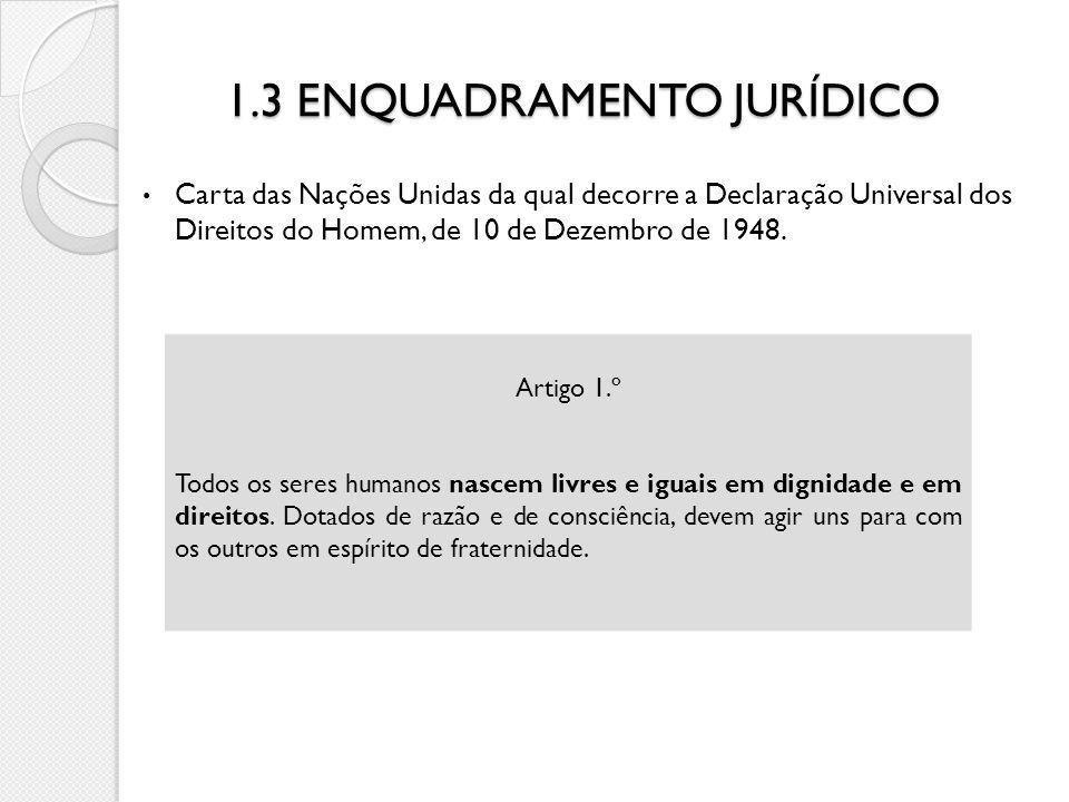 1.3 ENQUADRAMENTO JURÍDICO