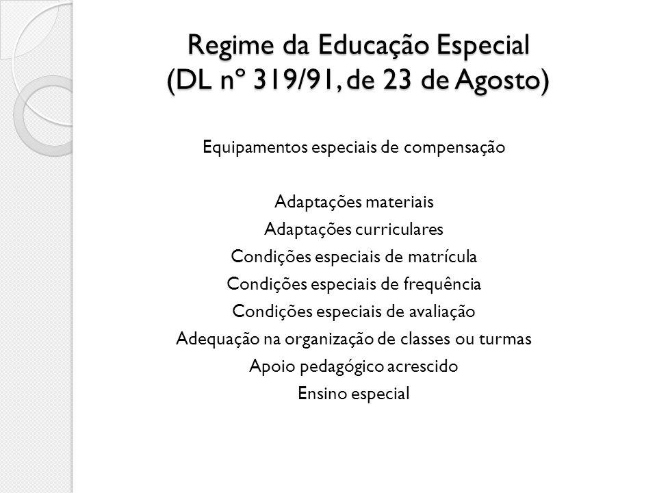 Regime da Educação Especial (DL nº 319/91, de 23 de Agosto)