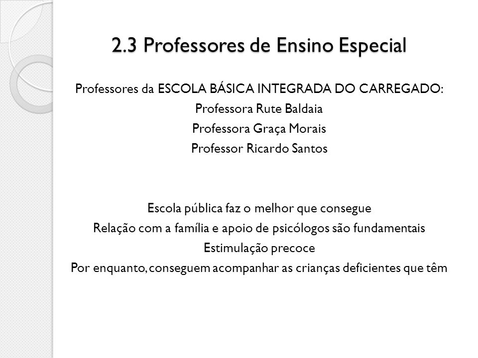 2.3 Professores de Ensino Especial
