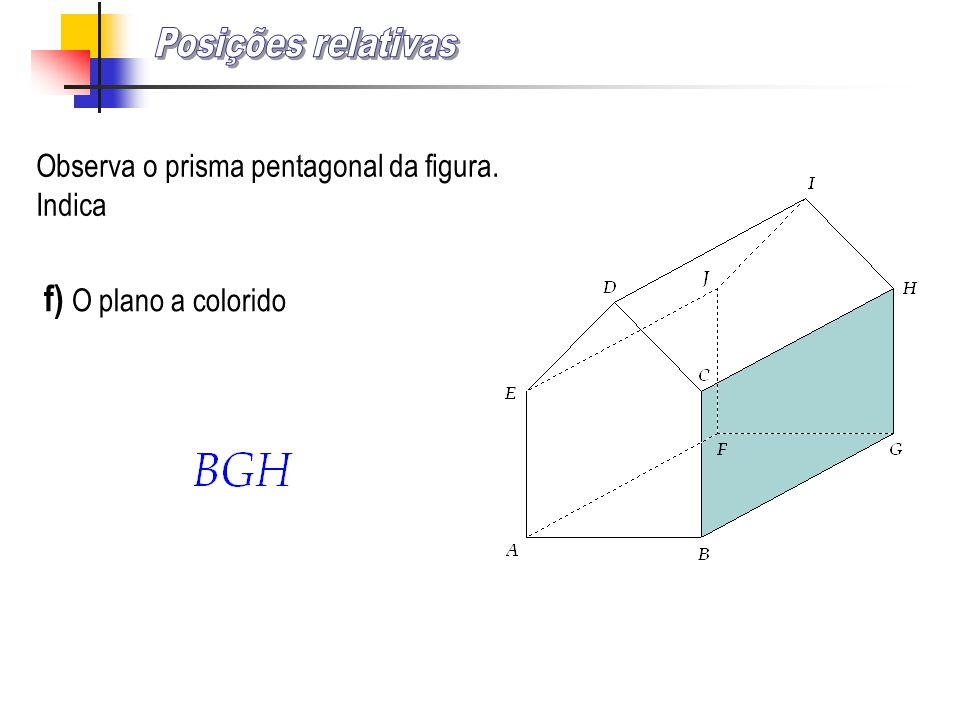 Posições relativas f) O plano a colorido