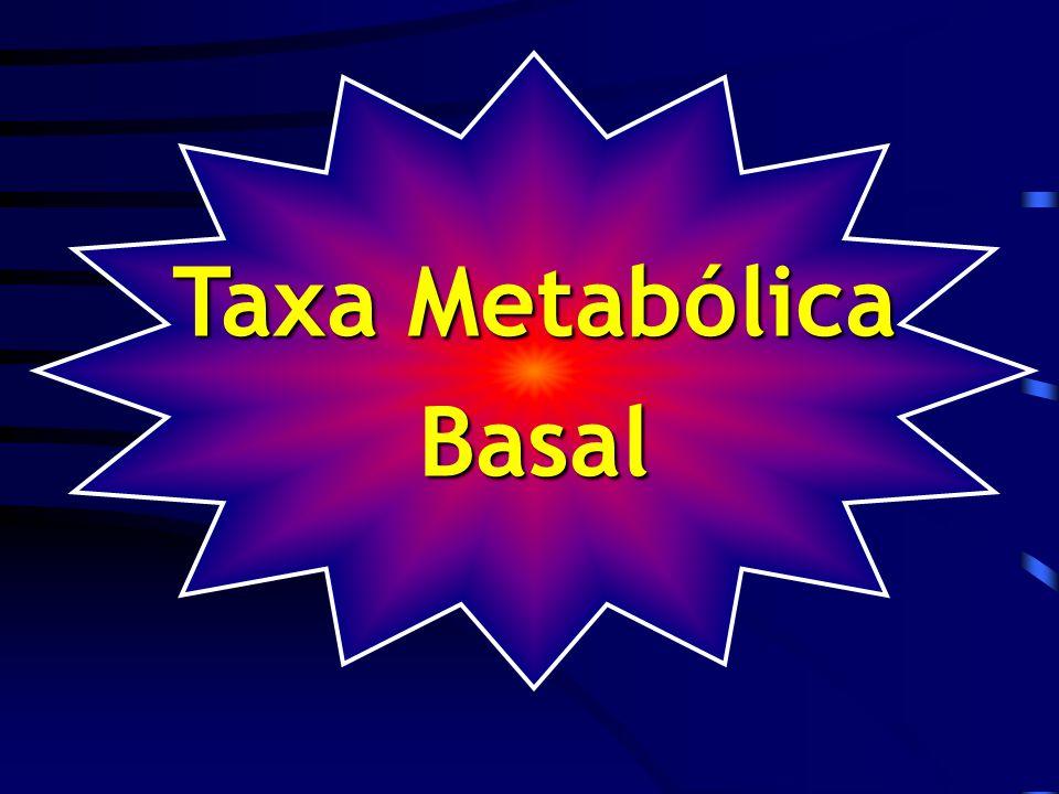 Taxa Metabólica Basal